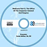 img - for Medicare Part D, The Office of the Inspector General and Hospice book / textbook / text book