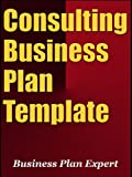 Consulting Business Plan Template (Including 6 Free Bonuses)