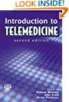 Introduction to Telemedicine, second...