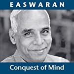 Conquest of Mind | Eknath Easwaran