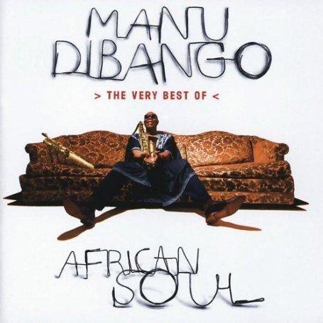 Manu DiBango - African Soul: The Very Best of Manu Dibango - Zortam Music