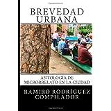 Brevedad urbana: Antología de microrrelato en la ciudad