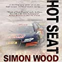 Hot Seat: An Aidy Westlake Mystery, Book 2 Audiobook by Simon Wood Narrated by James Adams