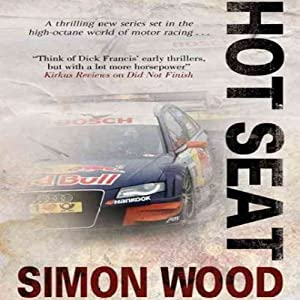 Hot Seat: An Aidy Westlake Mystery, Book 2 | [Simon Wood]