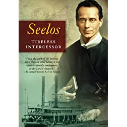 Seelos: Tireless Intercessor