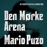 Den mørke arena | Mario Puzo