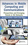 img - for Advances in Mobile Computing and Communications: Perspectives and Emerging Trends in 5G Networks book / textbook / text book
