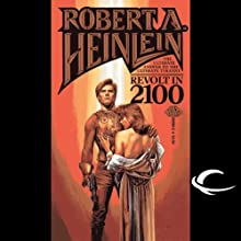 Revolt in 2100 (       UNABRIDGED) by Robert A. Heinlein Narrated by Eric Michael Summerer