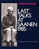 Last Talks at Saanen, 1985 (0060647981) by Krishnamurti, J.