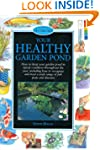 Your Healthy Garden Pond (Pond & Aqua...