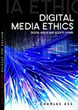 img - for Digital Media Ethics book / textbook / text book