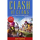 Clash of Clans: Clash of clans guide (clash of clans gems, clash of clans game, clash of clans app, clash of clans hack) (Clash of clans guide, clash of … of clans app, clash of clans hack Book 1)