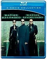 Matrix Reloaded & Matrix Revolutions [Blu-ray]