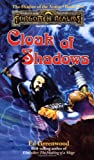 Cloak Of Shadows (0786903015) by Ed Greenwood