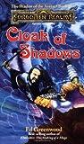 Cloak Of Shadows (0786903015) by Ed Greenwood