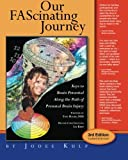 Our FAScinating Journey: Keys to Brain Potential Along the Path of Prenatal Brain Injury (Volume 1)