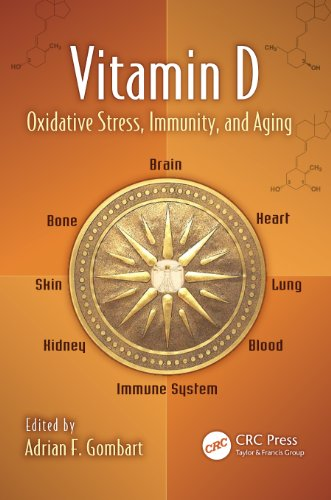 Vitamin D: Oxidative Stress, Immunity, And Aging (Oxidative Stress And Disease)