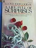 Life Full of Surprises (0687218462) by Ogilvie, Lloyd John