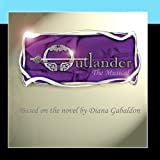 Outlander - The Musical. Based on the novel by Diana Gabaldon by Kevin Walsh (2012) Audio CD