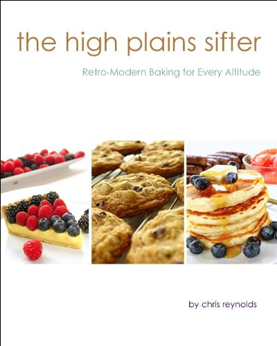 Free Kindle Book : The High Plains Sifter: Retro-Modern Baking for Every Altitude