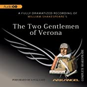 The Two Gentlemen of Verona: Arkangel Shakespeare | [William Shakespeare]