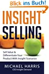 Insight Selling: How to sell value &...