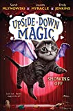 img - for Showing Off (Upside-Down Magic #3) book / textbook / text book