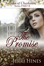 The Promise [Tides of Charleston Series Part II]