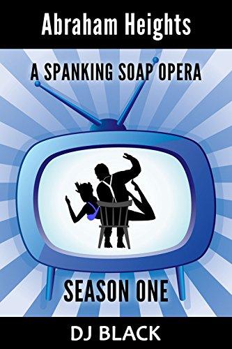 abraham-heights-season-1-a-spanking-soap-opera-english-edition