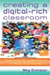 Creating a Digital-Rich Classroom: Te...