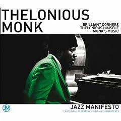 Brilliant Corners/ Thelonious Himself/ Monks Music