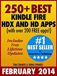 250+ Best Kindle Fire HDX and HD Apps for the New Kindle Fire Owner (Over 200 FREE APPS)