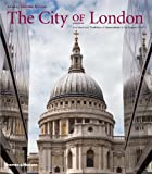 Michael Hall The City of London: Architectural Tradition & Innovation in the Square Mile