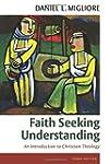 Faith Seeking Understanding: An Intro...
