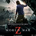 World War Z (       UNABRIDGED) by Max Brooks Narrated by Christopher Ragland, Rupert Farley, Nigel Pilkington, Jennifer Woodward, David Thorpe, Adam Sims, Robert Slade