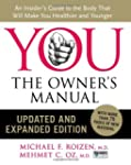 You: An Insider's Guide to the Body t...