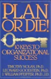 img - for Plan or Die!: 10 Keys to Organizational Success book / textbook / text book