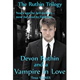 Devon Ruthin and A Vampire in Love Volume (The Ruthin Trilogy Book 1) ~ Tessa Stokes
