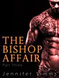 The Bishop Affair (Dominated by the Billionaire Brothers - Part Three)