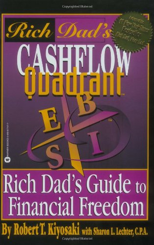 Rich Dad's Cashflow Quadrant: Rich Dad's Guide to...