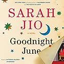 Goodnight June: A Novel (       UNABRIDGED) by Sarah Jio Narrated by Katherine Kellgren