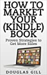 How to Market Your (Kindle) Book Onli...