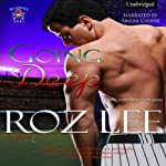 Going Deep (       UNABRIDGED) by Roz Lee Narrated by Abigail Cooper
