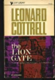 Lion Gate: Journey in Search of the Mycenaeans (0330331264) by Cottrell, Leonard