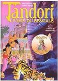 echange, troc Arleston, Sandrine Fricot - Tandori, fakir du Bengale, Tome 1 : Le Réveil de l'éléphant bleu