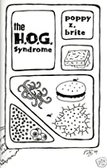 The H. O. G. Syndrome