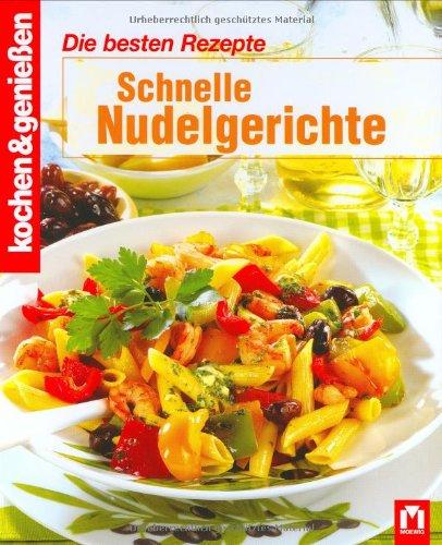 Schnelle nudelgerichte 3811810812 moewig gebundene for Schnelle nudelgerichte