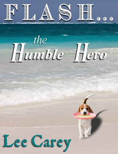 T.G.I.F! Here's Your Kindle Daily Deal For Friday, November 1  Featuring Lee Carey's Flash…the Humble Hero – 4.9 Stars!