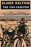 The Far Canyon (Texas Tradition Series)