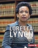 Loretta Lynch: First African American Woman Attorney General (Gateway Biographies) (Gateway Biographies (Hardcover))